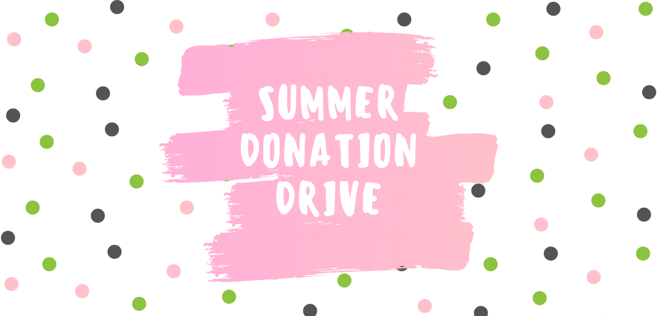 Summer Donation Drive
